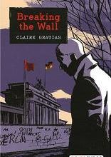 Breaking the Wall / Claire Gratias