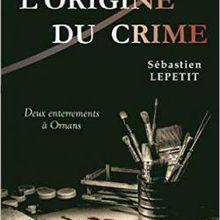 L'origine du crime – Deux enterrements à Ornans de Sébastien Lepetit