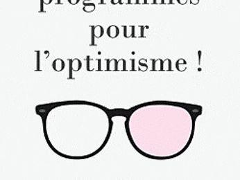 J'ai lu et je partage avec vous... #27 - « Tous programmés pour l'optimisme » (1)
