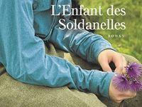 Les Gens d'Ici : L'Enfant des Soldanelles, de Gérard Glatt (Presses de la Cité)