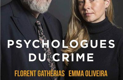 Psychologues du crime, de Florent Gatherias et Emma Oliviera
