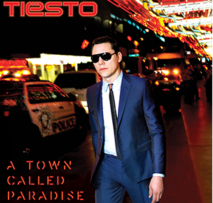 Tiësto - Bullet In The Gun | bonus track album A Town Called Paradis