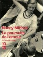 La poursuite de l'amour - Nancy Mitford