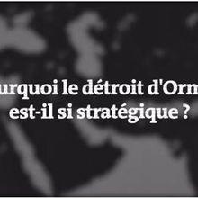 Iran - Etats-Unis : pourquoi le détroit d'Ormuz est-il stratégique ?