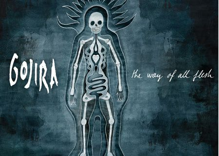 GOJIRA: The Way Of All Flesh [2008-Listenable] (Death Technique)
