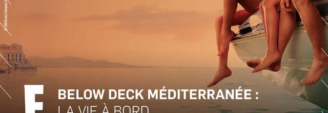 """La saison 3 de """"Below Deck Méditerranée"""" diffusée dès ce soir sur E!"""