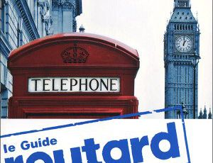 Le Guide Routard: Londra