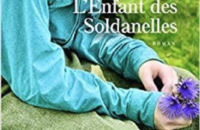 *L'ENFANT DES SOLDANELLES* Gérard Glatt* Les Éditions Presses de la Cité* par Danielle Turcan*