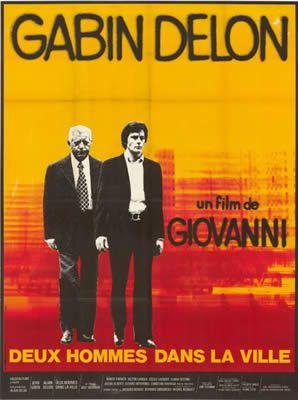 Deux hommes dans la ville de José Giovanni