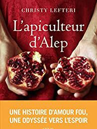 L'apiculteur d'Alep - Christy Lefteri
