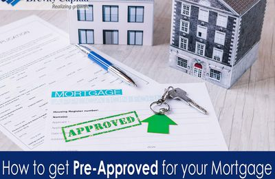 How to get Pre-Approved for your Mortgage: What you need.