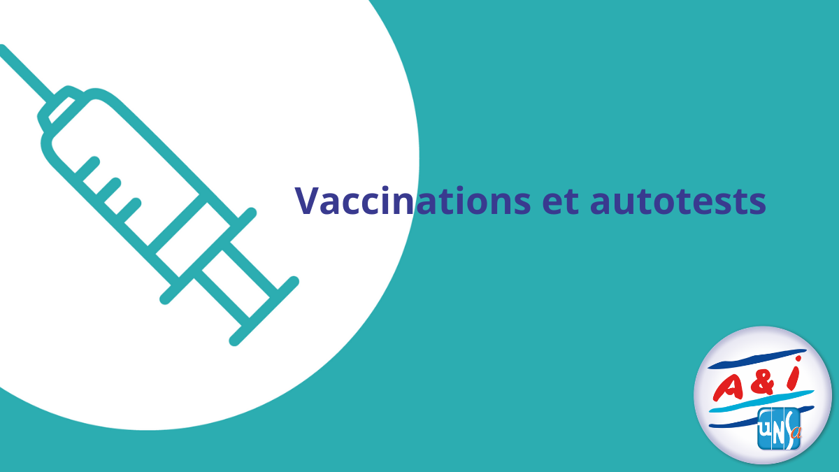UNSA EDUCATION : vaccinations, auto tests