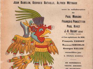 """J.-H. Rosny aîné """"Méditations sur l'anéantissement des arts précolombiens"""" (1928)"""