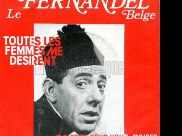 Bébert le Fernandel belge, un chanteur belge très célèbre qui n'était autre que Xavier morrys sur le label SANDRINO
