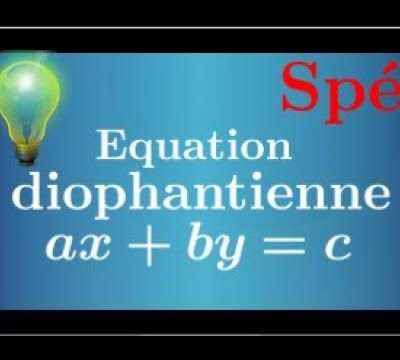 TERMINALE S Spé - Arithmétique - Equation diophantienne