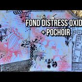 TUTO SCRAP | FOND FACILE AVEC ENCRES DISTRESS OXIDE + POCHOIR