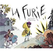 La Furie, Agnès Laroche, Mathilde George, Talents Hauts, 2021
