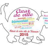 Festivités Cœur de ville 2015 - Bienvenue à Tarascon ! A.C.A.T. Acteur de votre ville !