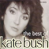 The Best Of Kate Bush - The Whole Story
