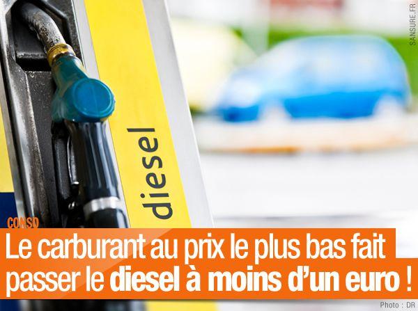 Le carburant au prix le plus bas fait passer le diesel à moins d'un euro ! #diesel