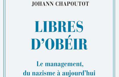 Libres d'obéir : les glaçantes racines nazies du management
