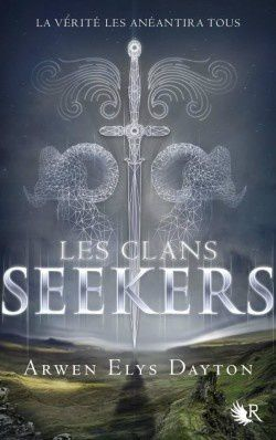 Les clans Seekers, tome 1