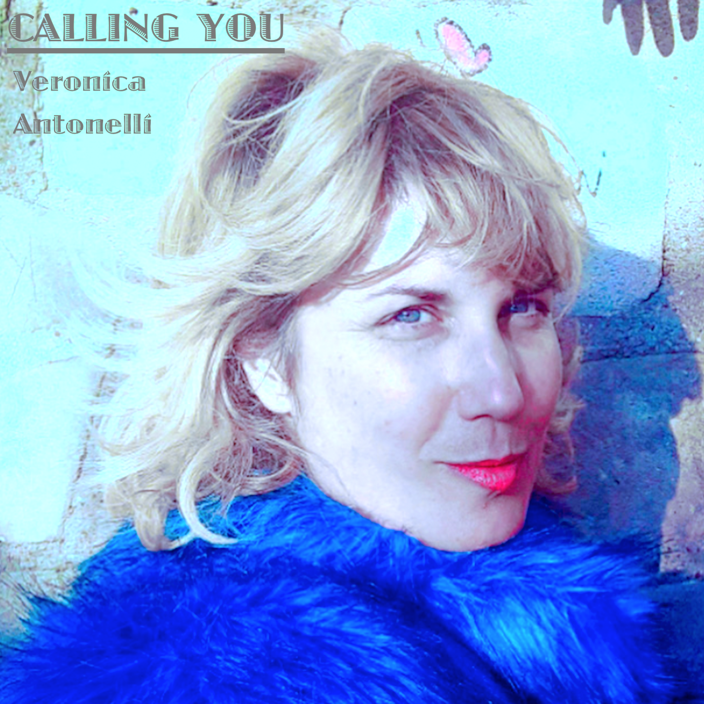 Calling you cover by Veronica Antonelli