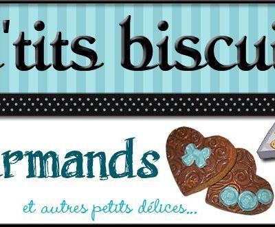 Mes P'tits Biscuits Gourmands et Autres Délices