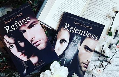 Relentless, tome 2 : refuge - Karen Lynch