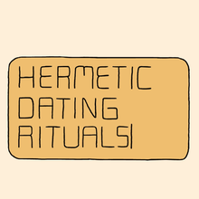 Hermetic Dating Rituals [court metrage]