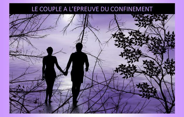 COVID 19 - Le couple à l'épreuve du confinement