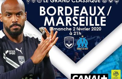 [Foot] Bordeaux / Marseille (Ligue 1) ce dmanche en direct sur Canal Plus !