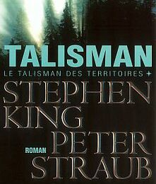 Talisman - Stephen KING et Peter STRAUB