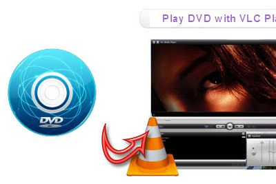 VLC Play DVD - How to rip DVD to play with VLC Player