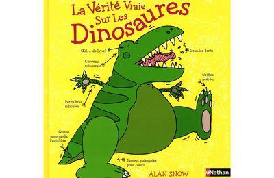 La Vérité vraie sur les Dinosaures.