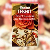 Pour l'honneur des Rochambelles de Karine Lebert. Sortie le 4 mars 2021 dans la collection Terres de France - Le blog de Philippe Poisson