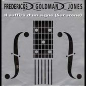 FREDERICKS GOLDMAN JONES il suffira d'un signe 1992