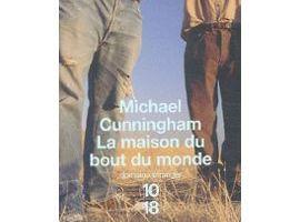 La maison du bout du monde de Michael Cunningham