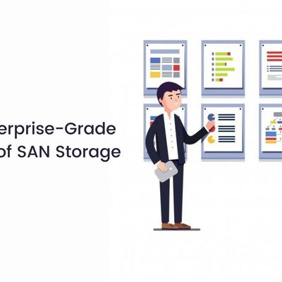 Some Enterprise-Grade Features of SAN Storage