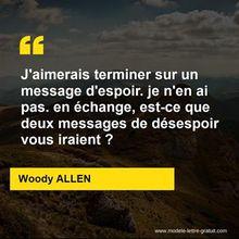 Citation de Woody Allen : l'espoir contre le désespoir, combien ?