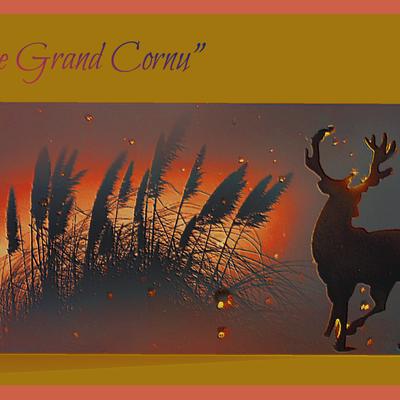 Le Grand Cornu ...