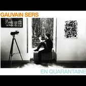 Gauvain Sers - En Quarantaine (lyrics video)