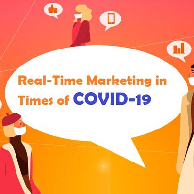 Real-Time Marketing in Times of COVID-19