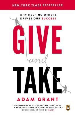 (ePub) R.E.A.D Give and Take: A Revolutionary Approach to Success By Adam M. Grant Free PDF