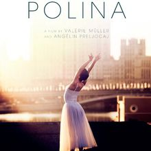 Polina, danser sa vie [Film France]