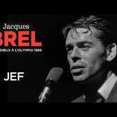 Jacques Brel - Jef (Live officiel Les adieux à l'Olympia 1966)