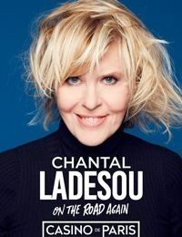 Chantal Ladesou ON THE ROAD AGAIN au Casino de Paris