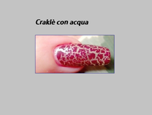 Nail art water o craklè come realizzarlo: tutorial