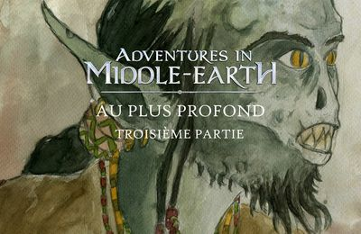 CR Adventures in Middle-Earth : Au plus profond (03)