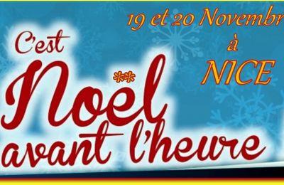 Les 19 et 20 Novembre ce sera Noël avant l'heure à NICE